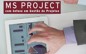 Microsoft Project com ênfase em Gerenciamento de Projetos